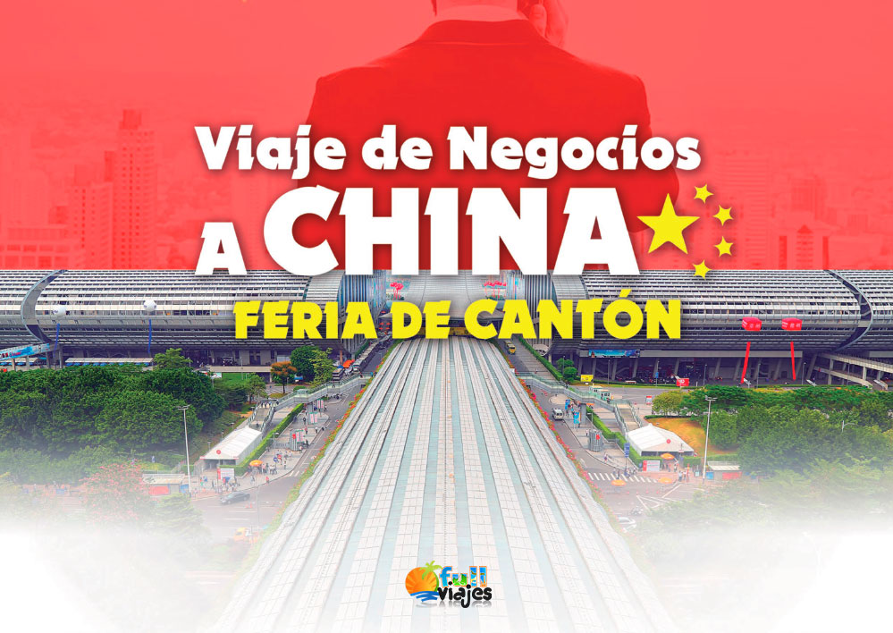 Feria de Canton 2020- Viaje de Negocios a China